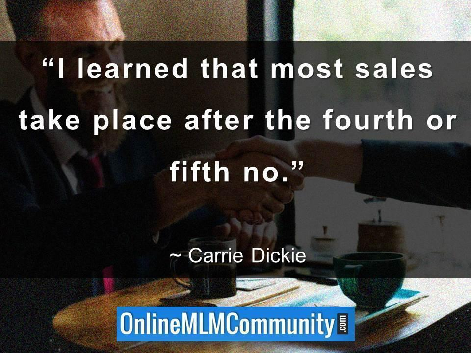 Most sales take place after the fourth or fifth no