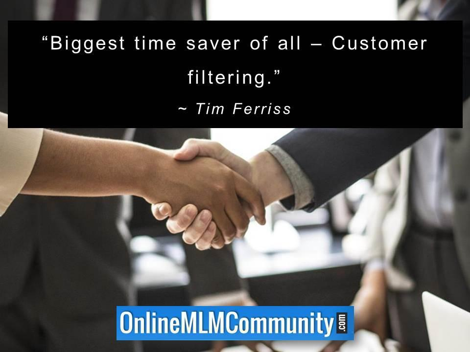 Biggest time saver of all – Customer filtering