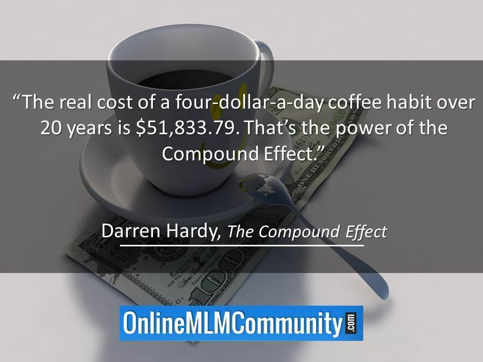 The Compound Effect by Darren Hardy: Review, Quotes and Lessons