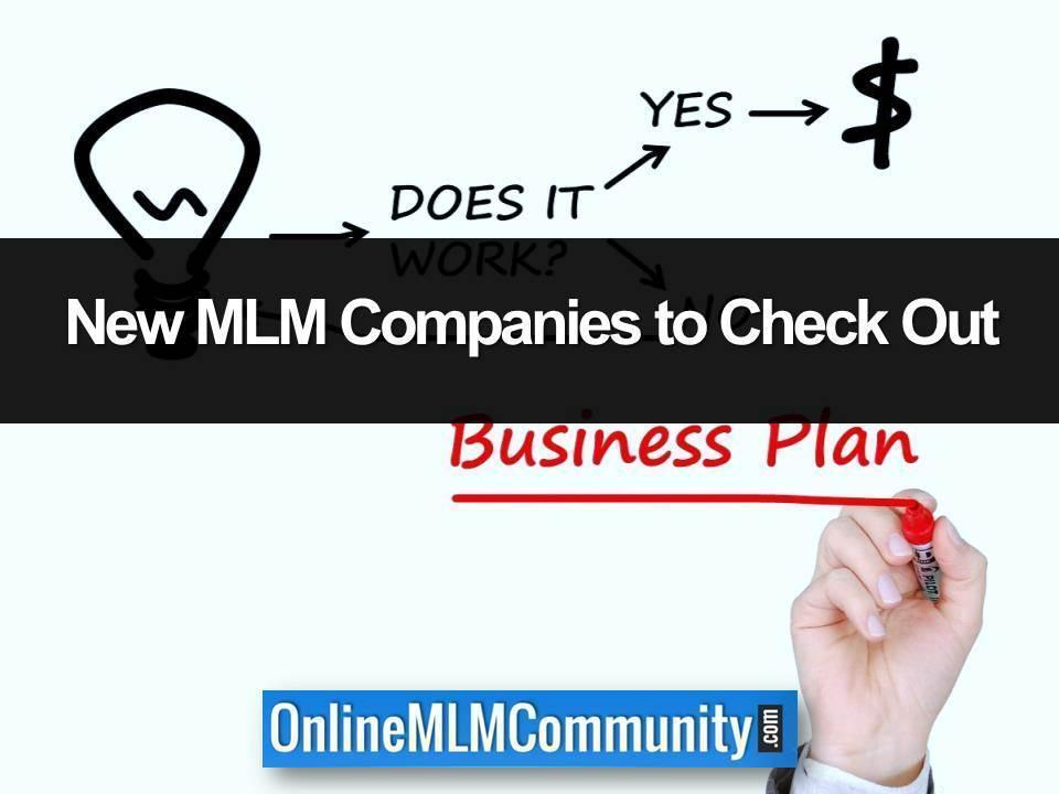 New MLM Companies to Check Out