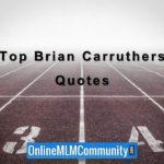 Top 101 Brian Carruthers Quotes from Building an Empire