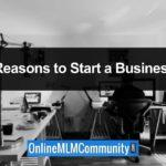 Top 49 Reasons People Start A Business