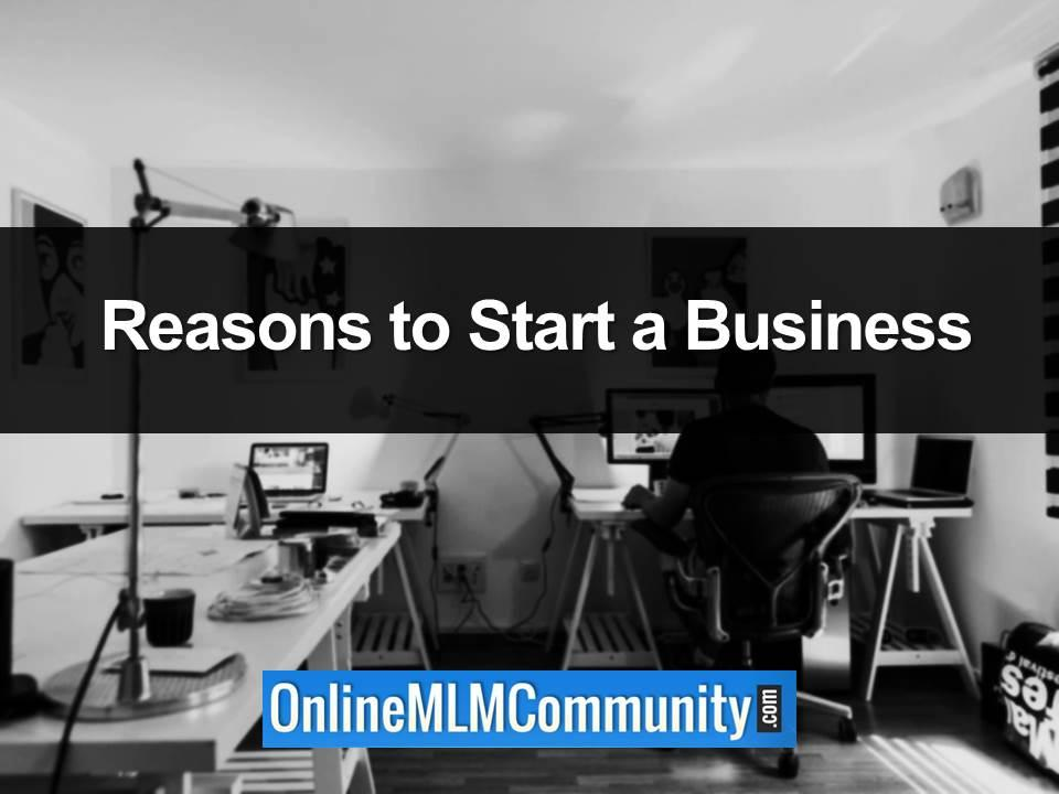 Reasons to Start a Business