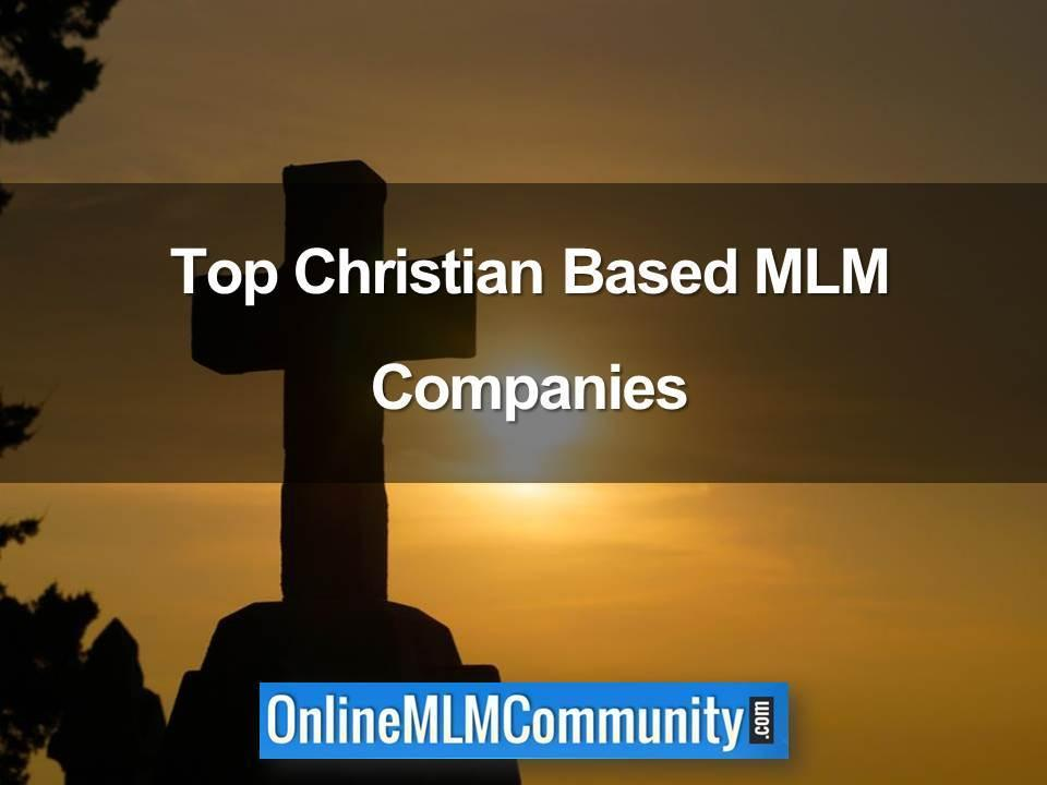 Top Christian Based MLM Companies