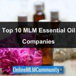 The Top 10 MLM Essential Oil Companies