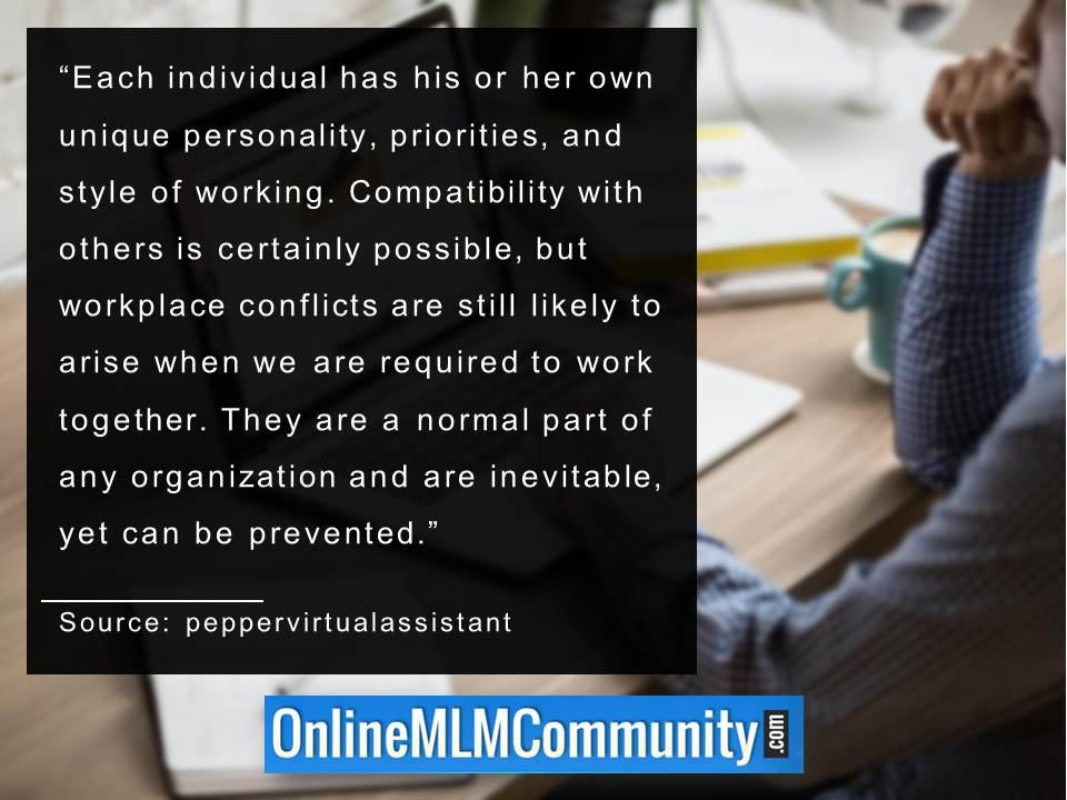 Each individual has his or her own unique personality priorities and style of working