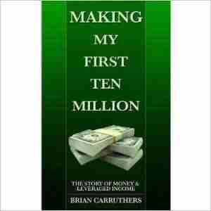 making my first ten million