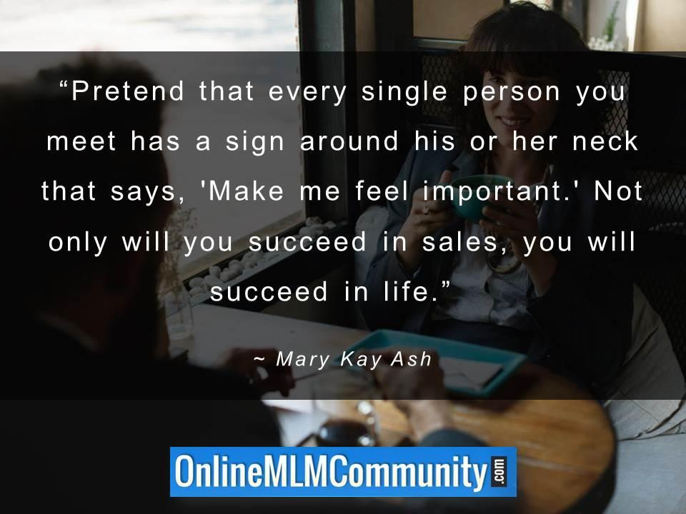 Not only will you succeed in sales, you will succeed in life