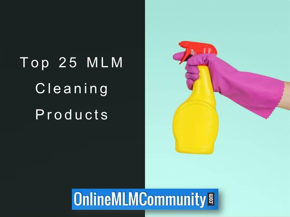 Top 25 MLM Cleaning Products