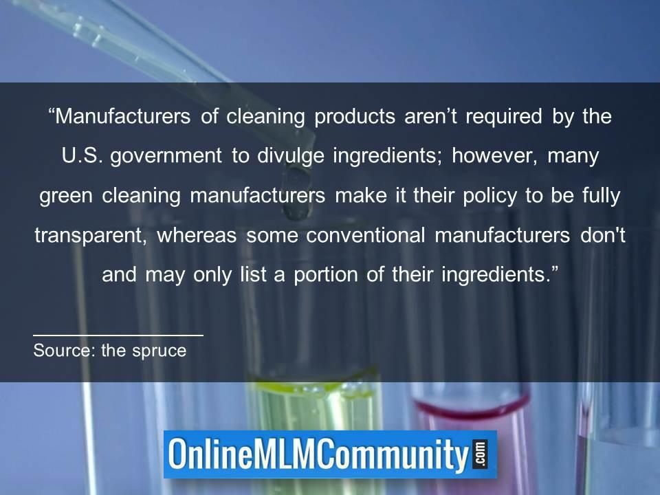 Cleaning products arent required by the U.S. government to divulge ingredients