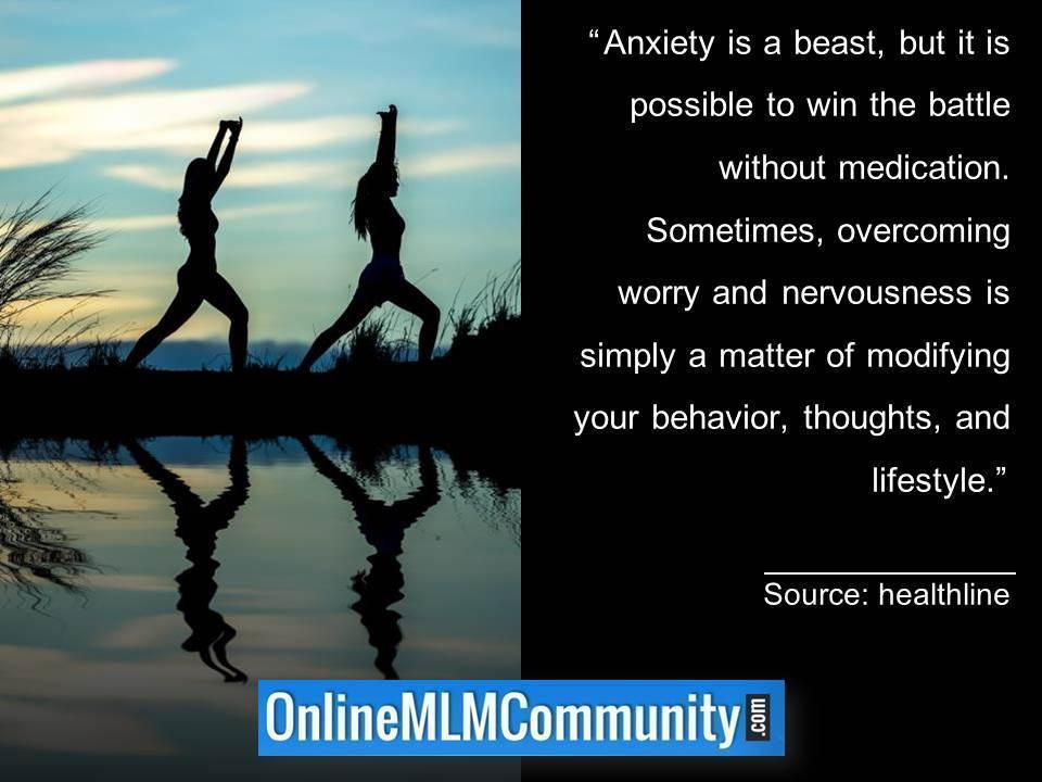 It is possible to win the battle with anxiety without medication.