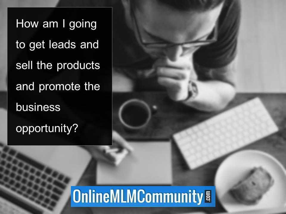 How am I going to get leads and sell the products