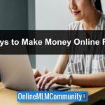 Top 37 Ways To Make Money Online Fast