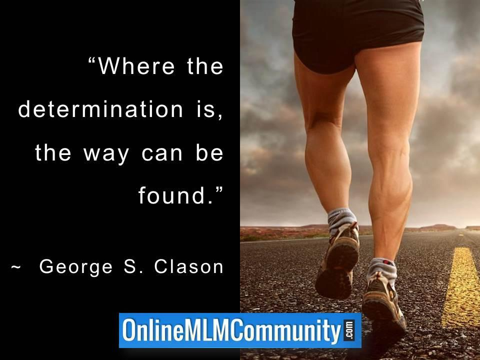 Where the determination is, the way can be found