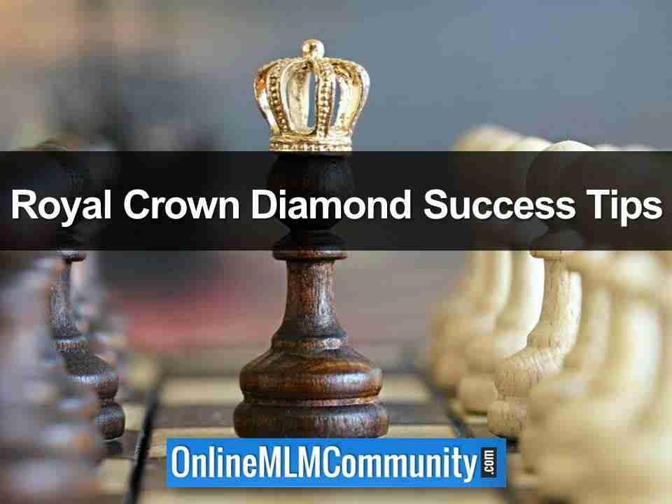 Royal Crown Diamond Success Tips
