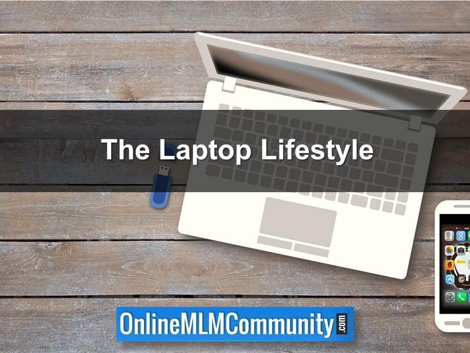 The Laptop Lifestyle