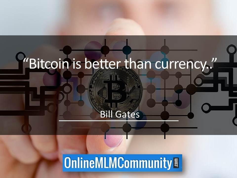 Bitcoin is better than currency