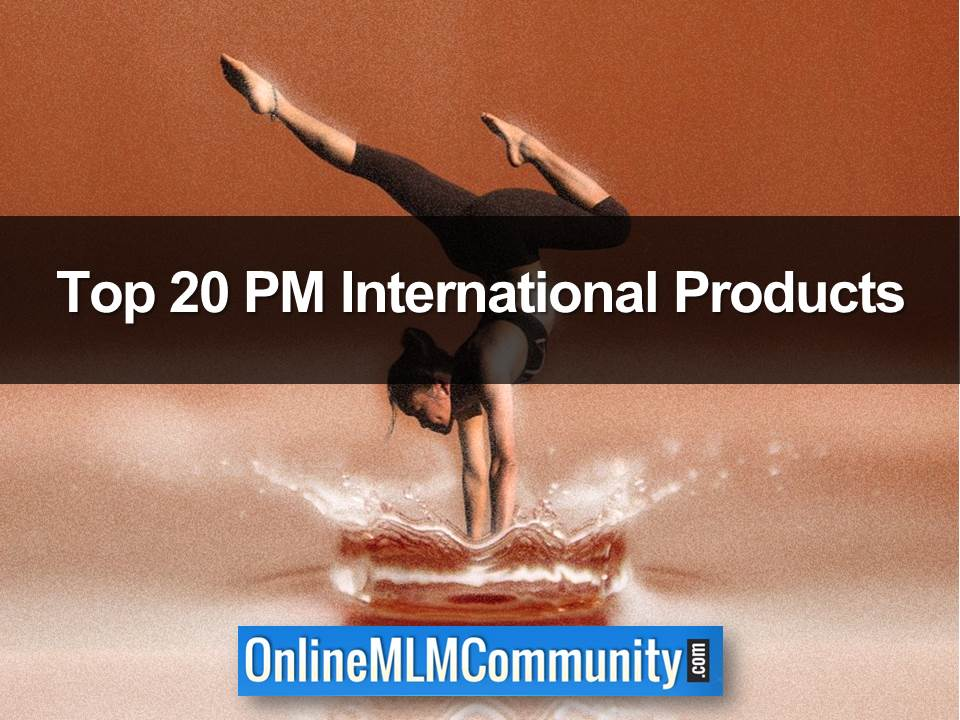 Top 20 PM International Products