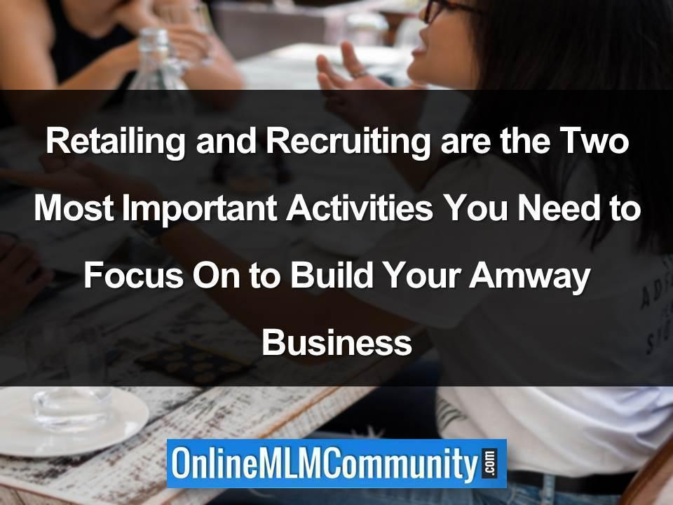Retailing and Recruiting are the Two Most Important Activities