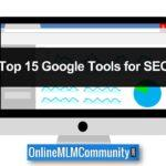 Top 15 Google Tools for SEO