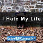 I Hate My Life: Top 10 Ways to Make It Better