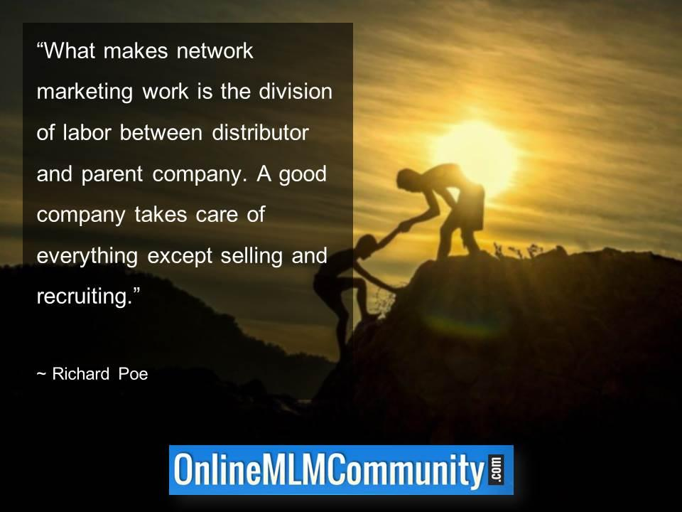 What makes network marketing work is the division of labor