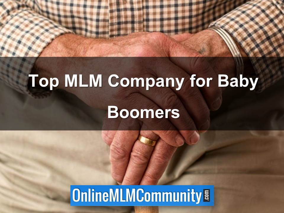 Top MLM Company for Baby Boomers
