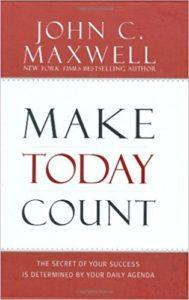 make today count