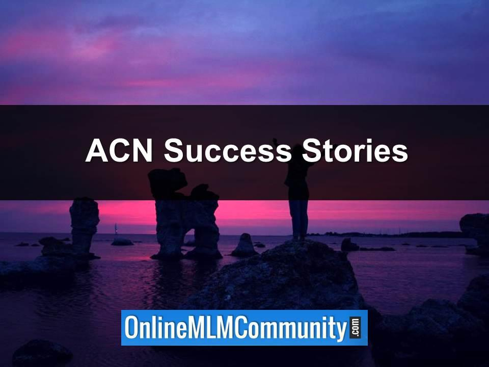 ACN Success Stories