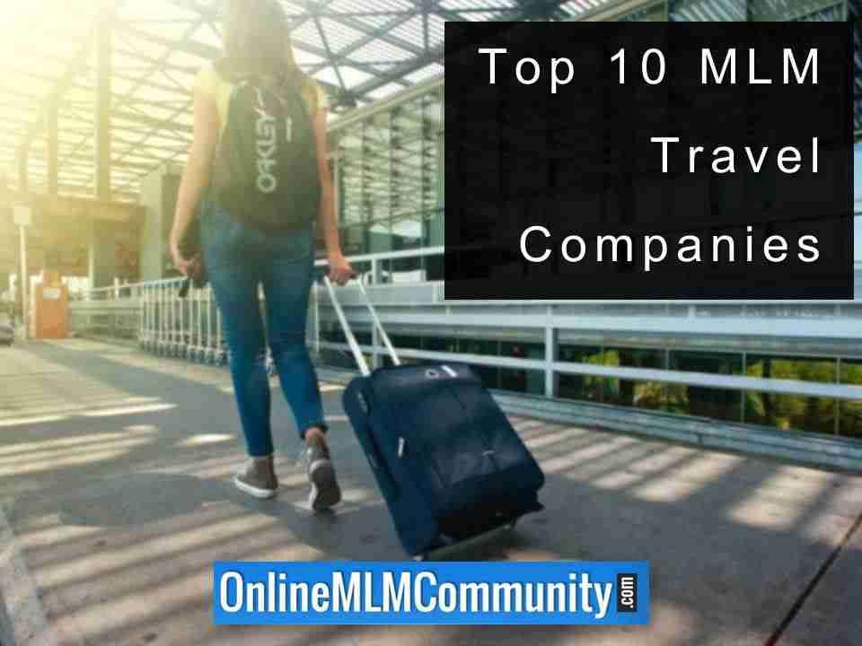 Top 10 MLM Travel Companies