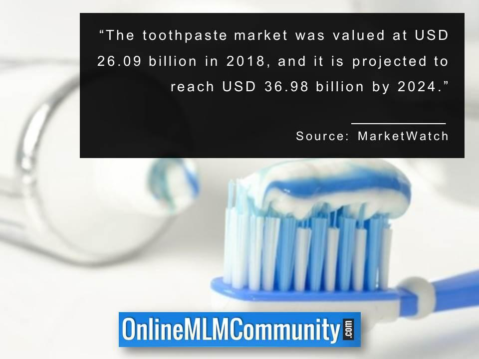 The toothpaste market was valued at USD 26 billion in 2018