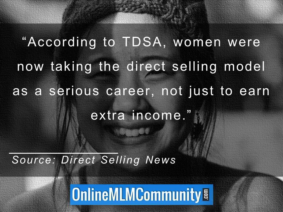 According to TDSA, women were now taking the direct selling model as a serious career