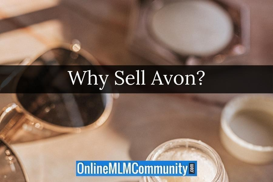 Why Sell Avon?