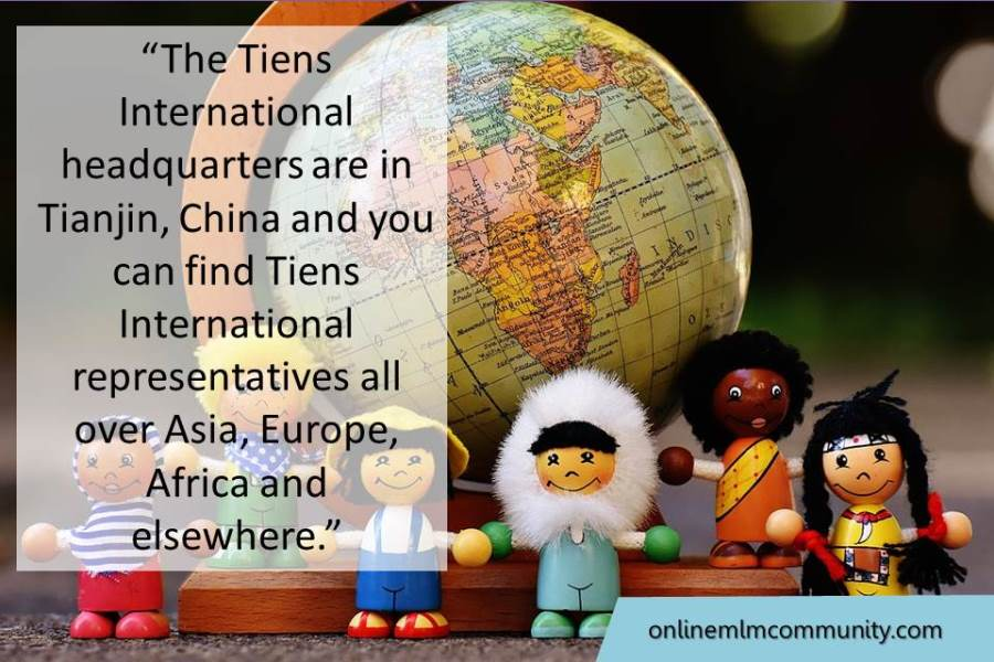 The Tiens International representatives are all over Asia, Europe, Africa and elsewhere