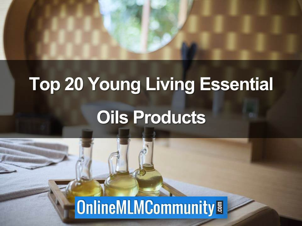 Top 20 Young Living Essential Oils Products