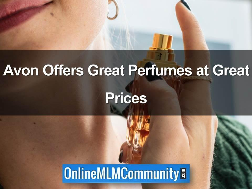 Avon Offers Great Perfumes at Great Prices