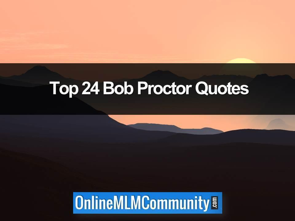 top bob proctor quotes