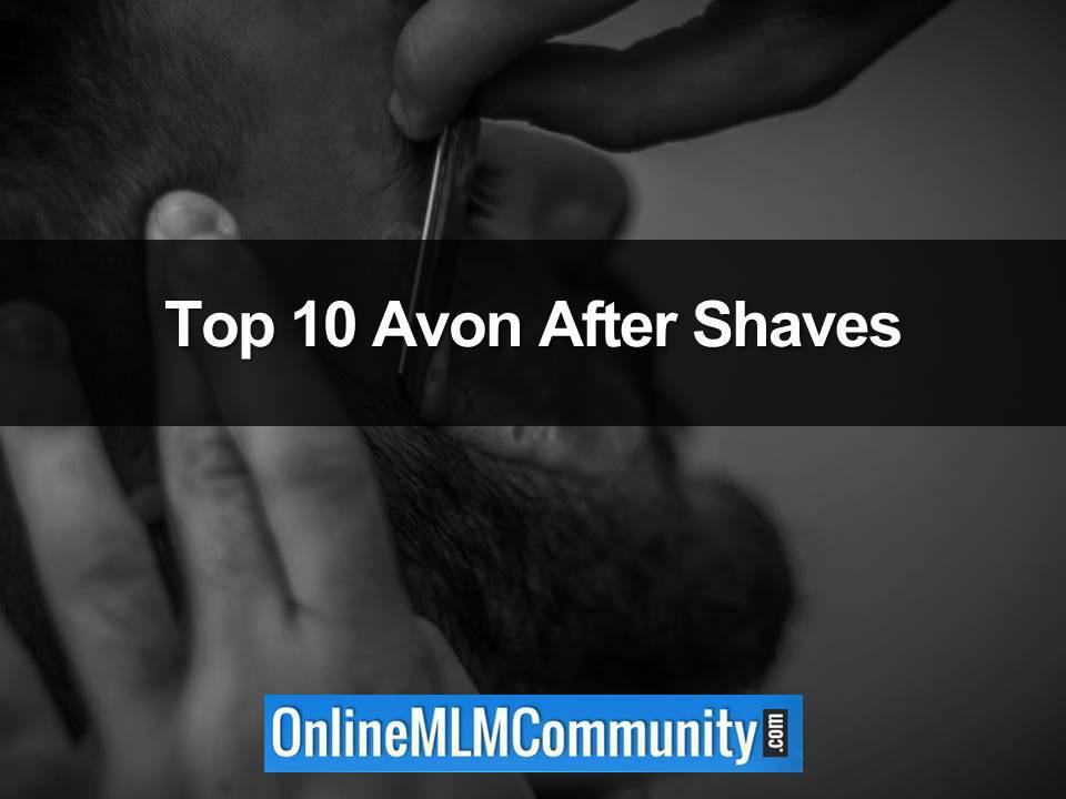 Top 10 Avon After Shaves