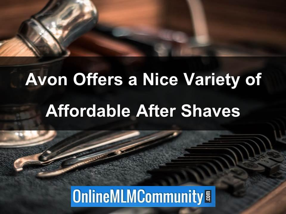 Avon Offers a Nice Variety of Affordable After Shaves
