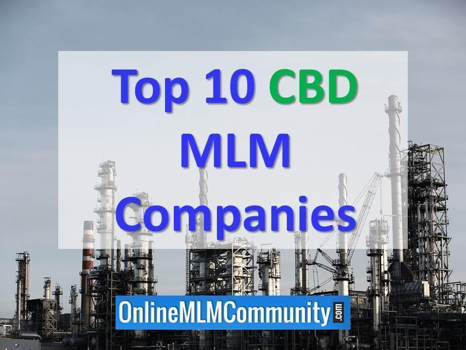 Top 10 CBD Oil MLM Companies: The Newest Trend in MLM