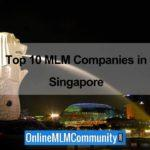 Top 10 MLM Companies In Singapore