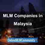 Top 10 MLM Companies In Malaysia