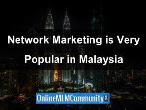 network marketing is very popular in malaysia