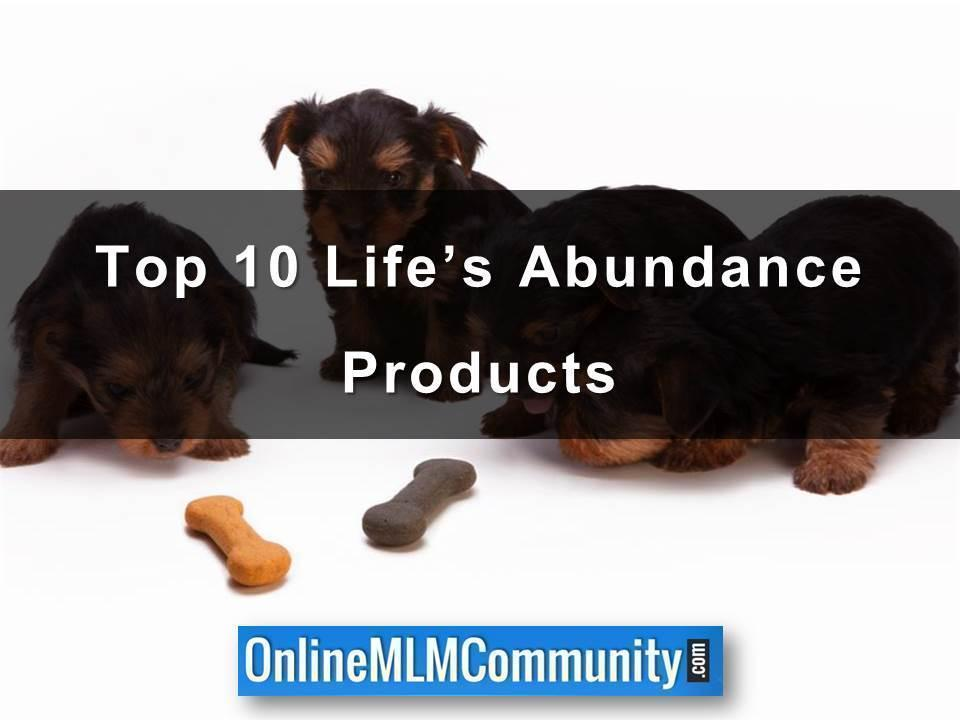 Top 10 Life's Abundance Products