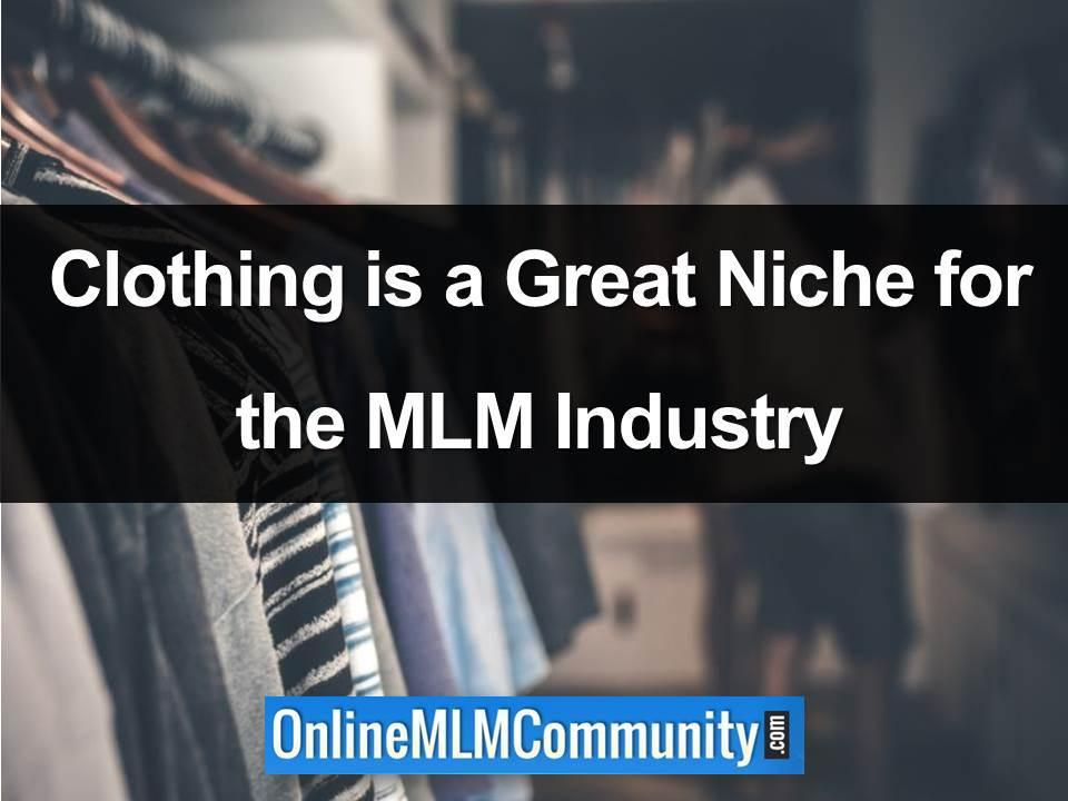 Clothing is a Great Niche for the MLM Industry