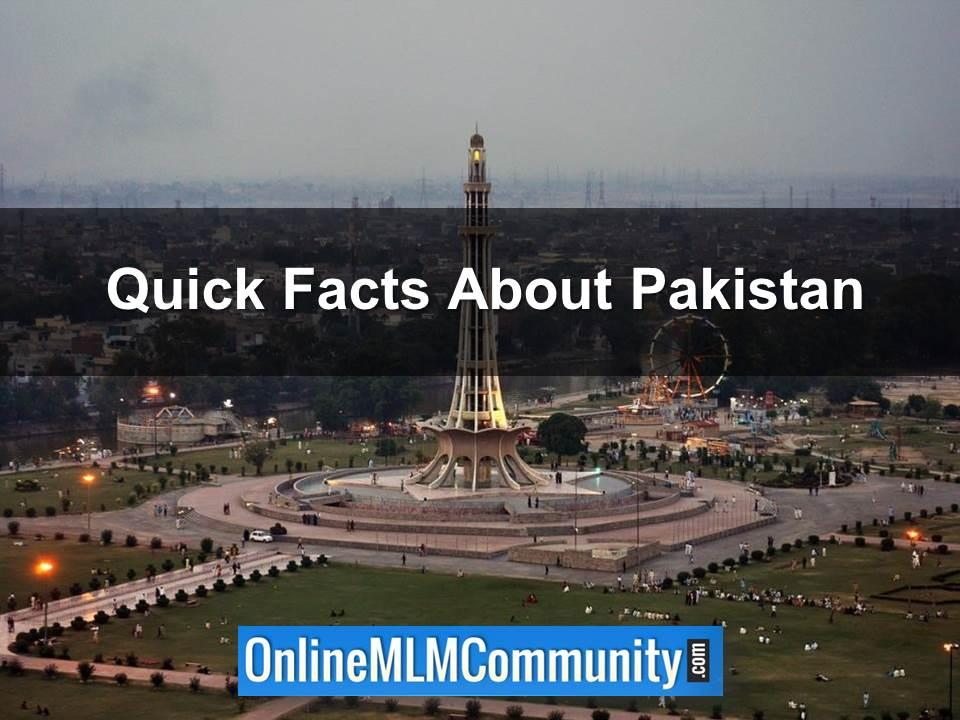 Quick Facts About Pakistan