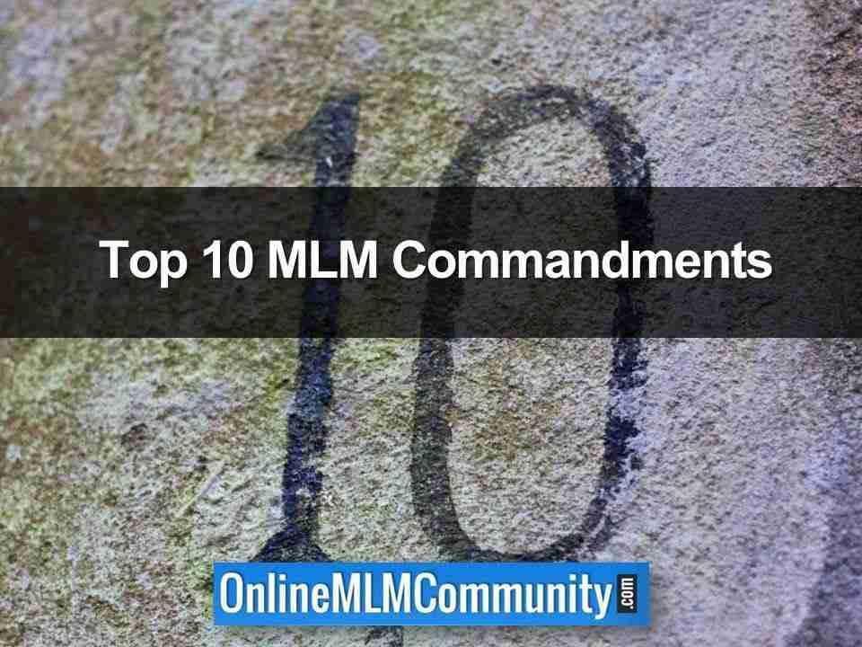Top 10 MLM Commandments