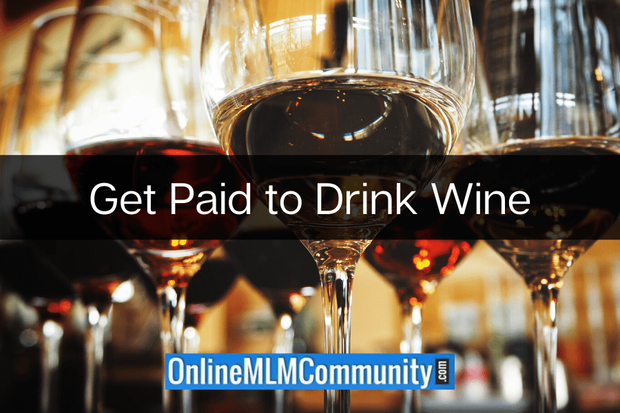 Get Paid to Drink Wine