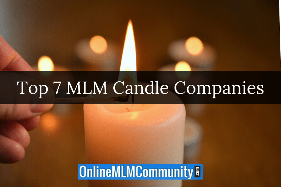Top 7 MLM Candle Companies