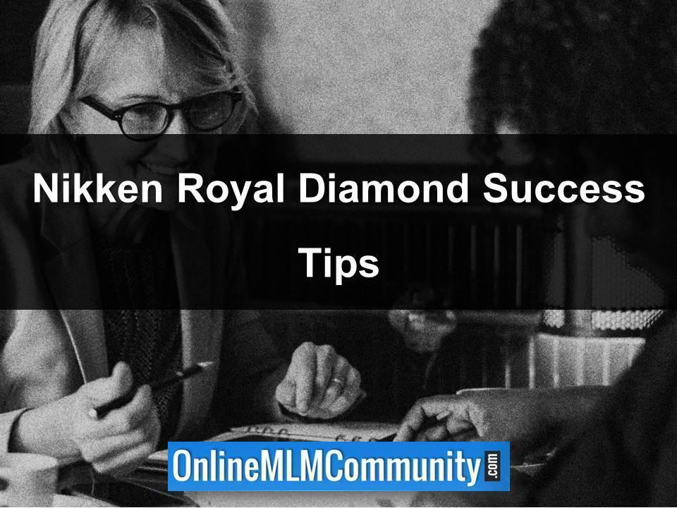 Nikken Royal Diamond Success Tips